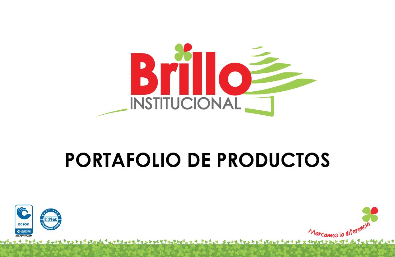 PORTAFOLIO DE PRODUCTOS BRILLO INSTITUCIONAL