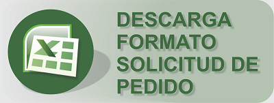 DESCARGA FORMATO SOLICITUD DE PEDIDO